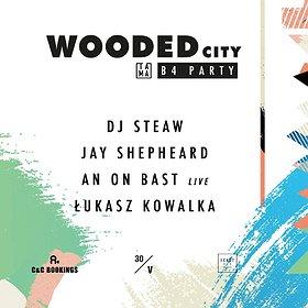 Muzyka klubowa: Wooded City B4 Party