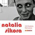 Concerts: Natalia Sikora, Warszawa