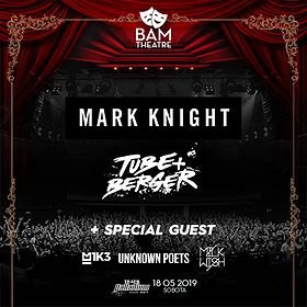 Bilety na BAM pres. Mark Knight / Tube & Berger / Special Guest
