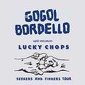 Concerts: Gogol Bordello, Gość specjalny: Lucky Chops, Kraków