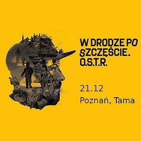 Concerts: O.S.T.R / 21.12 / Poznań, Tama