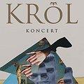 Concerts: KRÓL, Warszawa