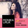 Concerts: Monika Urlik, Warszawa