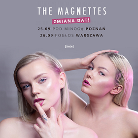 Concerts: The Magnettes - Warszawa
