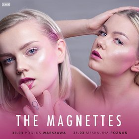 Koncerty: The Magnettes - Poznań