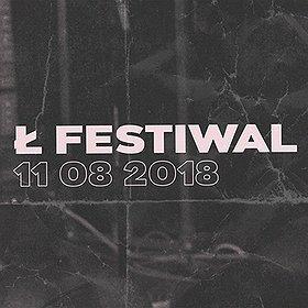 Festiwale: Ł Festiwal 2018