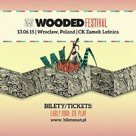 Festiwale: WOODED FESTIVAL 2015
