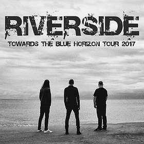 Koncerty: Riverside - TOWARDS THE BLUE HORIZON TOUR 2017