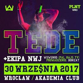 Koncerty: TEDE & EKIPA NWJ / OFICJALNA PREMIERA SKRRRT WE WROCŁAWIU