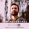 Pop / Rock: Tom Rosenthal III termin - Warszawa, Warszawa