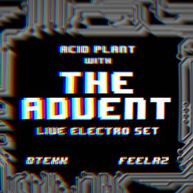 Bilety na Acid Plant with The Advent (live)