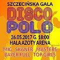 Koncerty: Szczecińska Gala Disco Polo, Szczecin