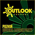 Outlook Festival Official Poznań Launch Party 2019