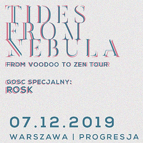 Hard Rock / Metal: Tides from Nebula + Rosk - Warszawa