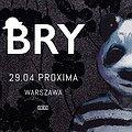 Koncerty: BRY, Warszawa