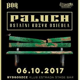 Paluch - Ostatni Krzyk Osiedla - Bydgoszcz