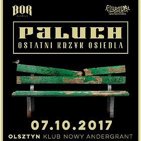 Koncerty: Paluch - Ostatni Krzyk Osiedla - Olsztyn