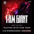 Concerts: I Am Giant - Warszawa, Warszawa