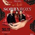 Sorry Boys - Trasa Miłość - Poznań