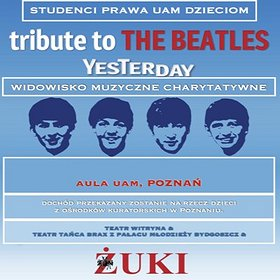 Concerts: Tribute to the Beatles - Yesterday - Koncert Charytatywny