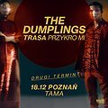 The Dumplings - Poznań - II Termin