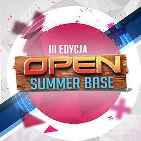 Festivals: III Edycja OPEN SUMMER BASE