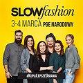: Targi Slow Fashion 11 - Przedwiośnie!, Warszawa