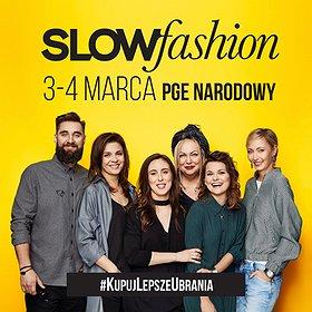 : Targi Slow Fashion 11 - Przedwiośnie!