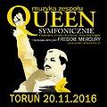 Koncerty: QUEEN SYMFONICZNIE w Toruniu, Toruń