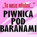 "Piwnica Pod Baranami - ""Ta nasza młodość"""
