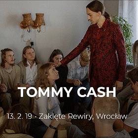 Koncerty: Tommy Cash - Wrocław