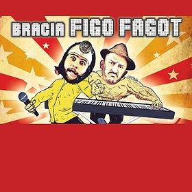Koncerty: BRACIA FIGO FAGOT - Poznań