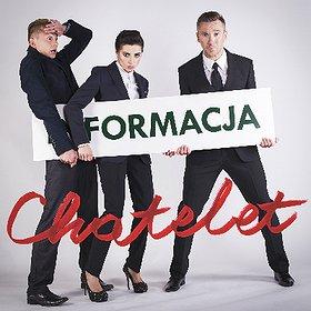 Koncerty: Formacja Chatelet