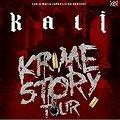 Koncerty: Kali - Krime story tour, Nowy Sącz