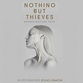 Koncerty: Nothing But Thieves, Kraków