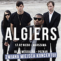 Koncerty: Algiers - Warszawa, Warszawa