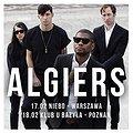 Concerts: Algiers - Warszawa, Warszawa