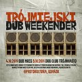Hip Hop / Reggae: Trójmiejski Dub Weekender, Gdańsk