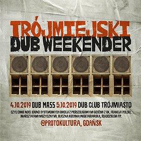 Bilety na Trójmiejski Dub Weekender