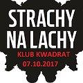 Koncerty: Strachy na Lachy - Kraków, Kraków
