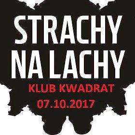 Koncerty: Strachy na Lachy - Kraków