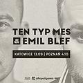 Hip Hop / Reggae: Ten Typ Mes & Emil Blef - Katowice, Katowice