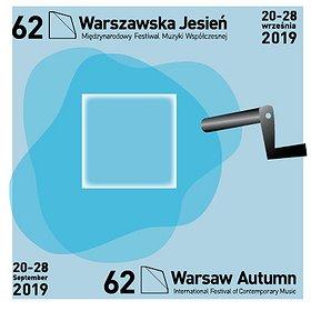 """Festivals: 62. Międzynarodowy Festiwal Muzyki Współczesnej """"Warszawska Jesień"""" - KARNET"""
