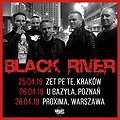 Koncerty: BLACK RIVER - Poznań, Poznań