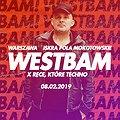 Imprezy: Westbam x RKT#1, Warszawa