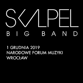 Bilety na Skalpel Big Band