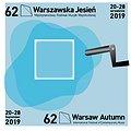 """62. Międzynarodowy Festiwal Muzyki Współczesnej """"Warszawska Jesień"""" 20-28 września 2019"""