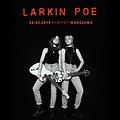 Koncerty: Larkin Poe, Warszawa