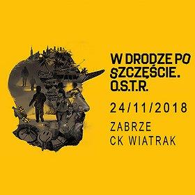 Concerts: O.S.T.R. - Zabrze