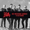 Koncerty: IRA - Zabrze, Zabrze